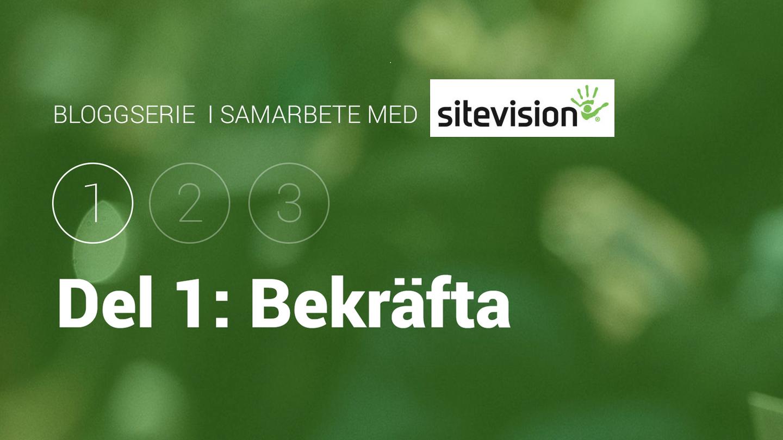 Bloggserie i samarbete med SiteVision. Del 1: Bekräfta att läsaren har hamnat rätt