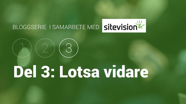 Bloggserie i samarbete med SiteVision. Del 3: lotsa vidare besökaren